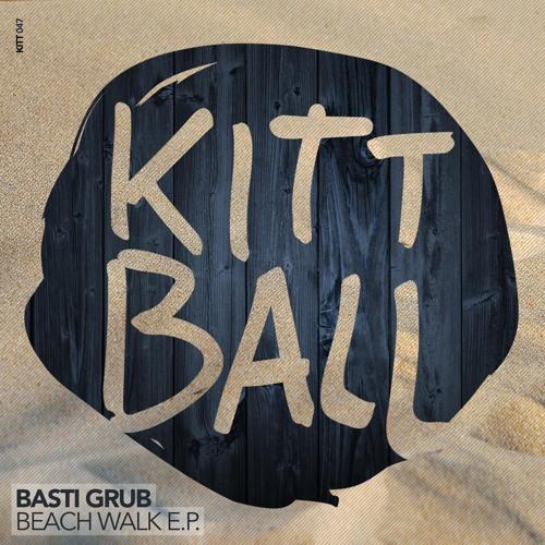 Basti Grub - Beach Walk (Snippet) Release date May 2013