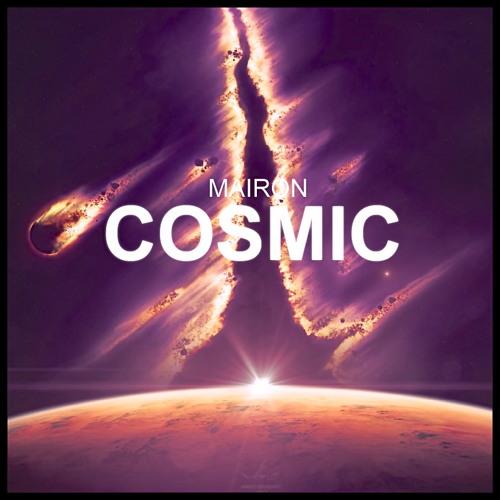 Mairon - Cosmic (Original Mix)
