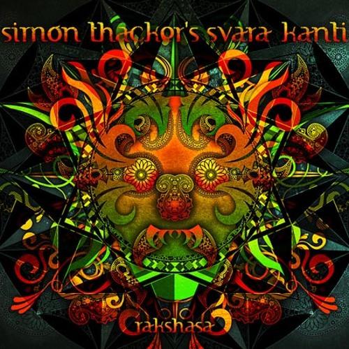 Ether-Akasha by Nigel Osborne, Simon Thacker's Svara-Kanti - RAKSHASA - track 02