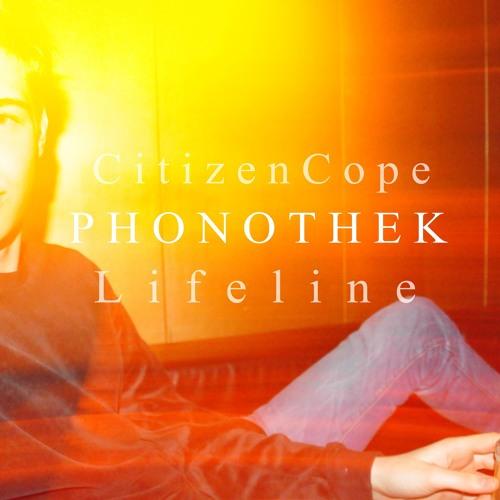 Citizen Cope - Lifeline (Phonothek Edit)