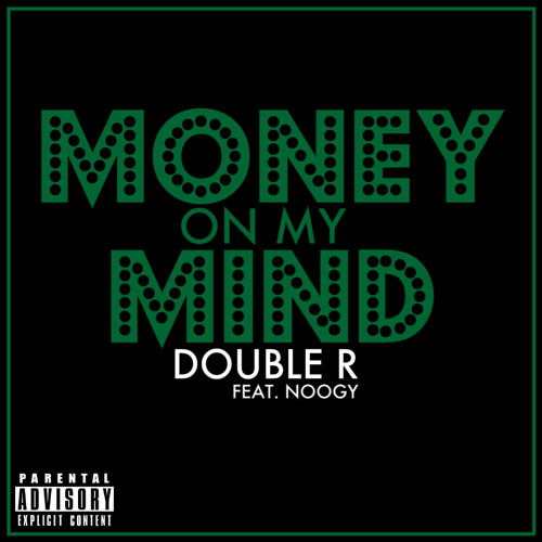 Money On My Mind Feat. Noogy