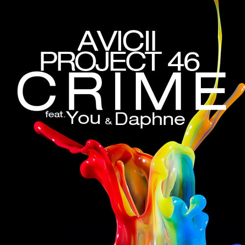 Avicii, Project 46 feat. You & Daphne - Crime (Mustang Bobby Remix)