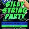 SILLY STING PARTY @ ELEMENT NIGHTCLUB