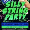 SILLY STING PARTY @ ELEMENT NIGHTCLUB