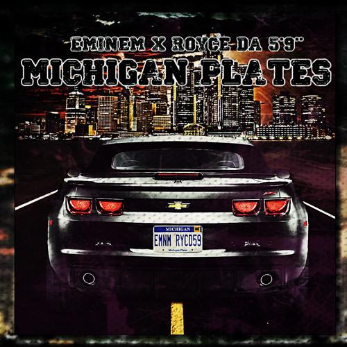 Eminem Ft. Royce Da 5'9 - Michigan Plates [New 2013 Explicit]