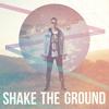 Shake The Ground - Mike Tompkins