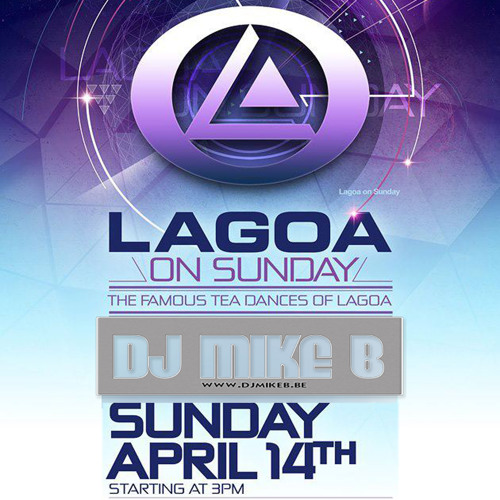 Dj Mike B - Lagoa on Sunday (14.04.2013)