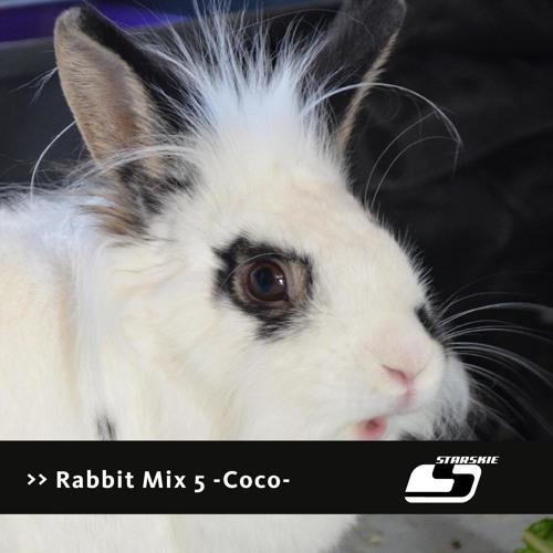 Starskie - Rabbit Mix Part 5 -Coco-
