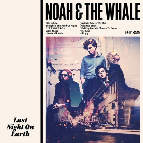 Noah And The Whale - Tonight's the Kind Of Night (RAC Remix)