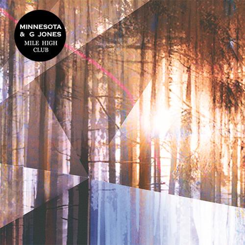 ELECTRONIC | Minnesota & G Jones - Mile High (Club EP)