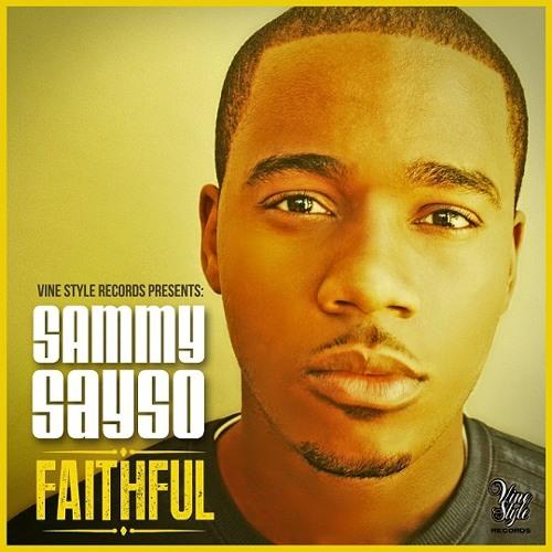 Sammy Sayso - Faithful