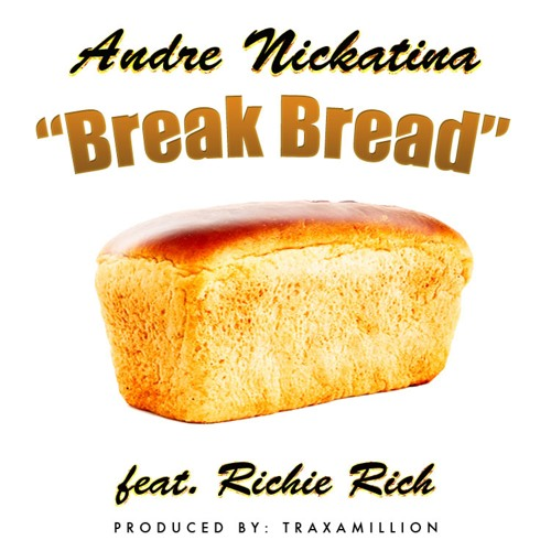 Andre Nickatina - Break Bread ft. Richie Rich