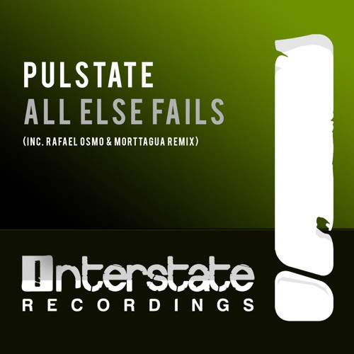 Pulstate - All Else Fails (Rafael Osmo & Morttagua Remix)