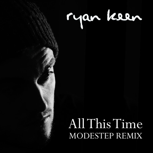 All This Time (Modestep Remix) FREE DOWNLOAD