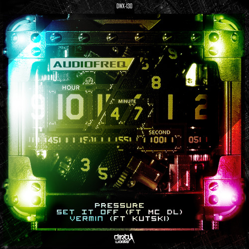 Audiofreq - Pressure / Set It Off / Vermin