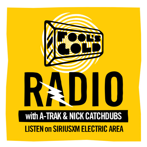 A-Trak & Nick Catchdubs Present Fool's Gold Radio - Episode 19 (April 2013)