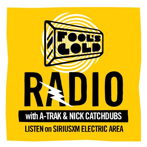 A-Trak & Nick Catchdubs Present Fool's Gold Radio - Episode 19 (April 2013)