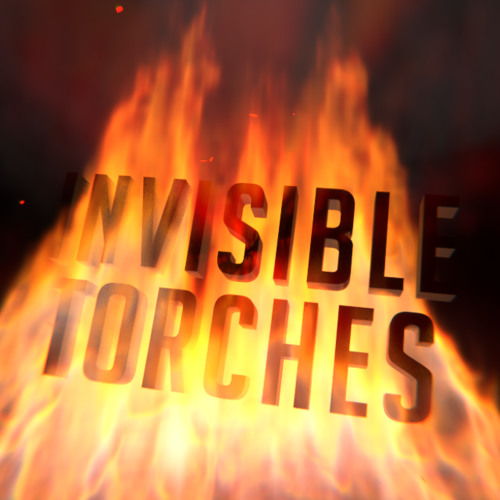Invisible Torches