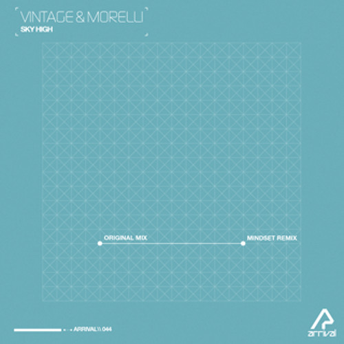 Sky High by Vintage & Morelli (Mindset Remix)