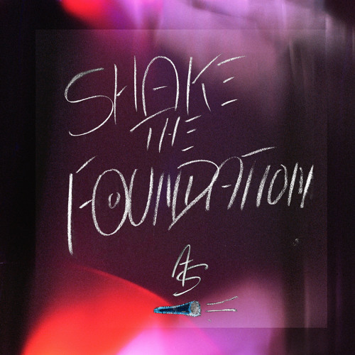 Shake The Foundation - Teague Alexy / A Gentleman Named ActionSlave - (Single/Excerpt)