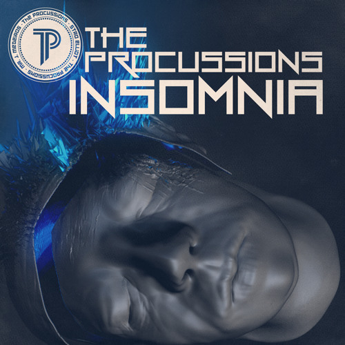 "The Procussions ""Insomnia"""