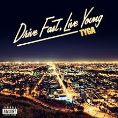 Drive Fast, Live Young (Flow)-LUXXURY