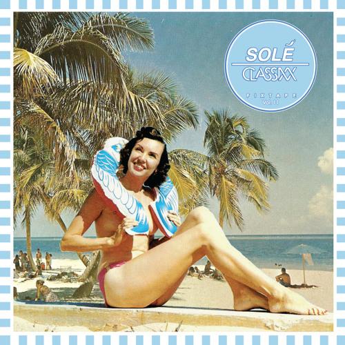 Solé Fixtape Vol. 11
