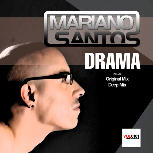 Drama (Original Mix) - Mariano Santos by VOL0101 Records