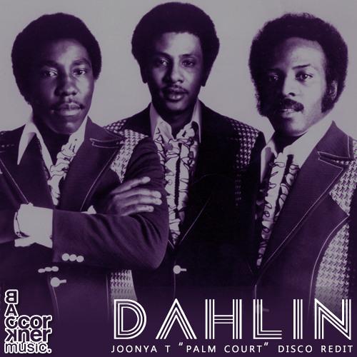 "Dahlin' (Joonya T ""Palm Court"" Disco Redit) [Full Version]"