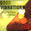Archives - April 2011 Podcast - Good Vibrations