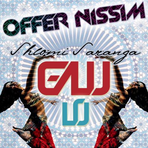 Offer Nissim Feat Shlomi Saranga - Galu Lu (Offer Nissim Mix)