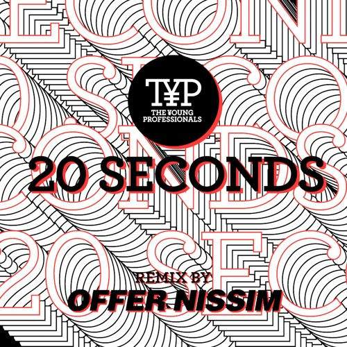 T.Y.P - 20 Seconds (Offer Nissim Club Remix)