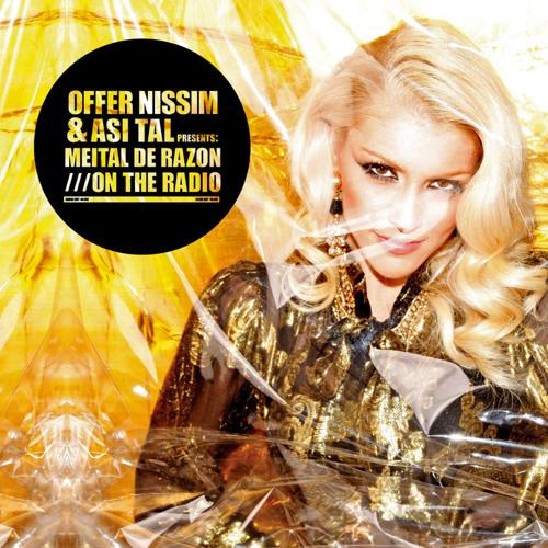 Offer Nissim & Asi Tal Feat. Meital De Razon - On The Radio (Original Mix)
