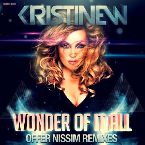 Kristine W. - The Wonder Of It All (Offer Nissim 2011 Remix)