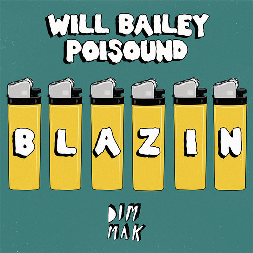 Will Bailey and Poisound - Blazin EP (Teasers)