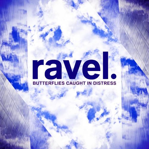 Butterflies Caught In Distress by Ravel