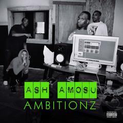 AshAmosu-Ambitionz