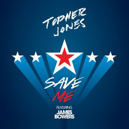 Save Me by Topher Jones ft. James Bowers
