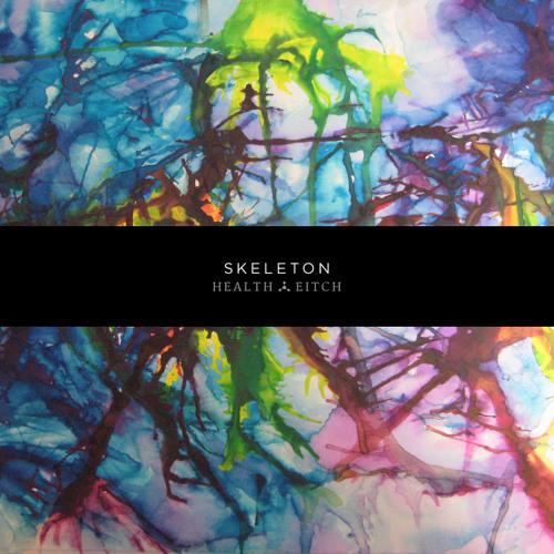 Health ep - SKELETON