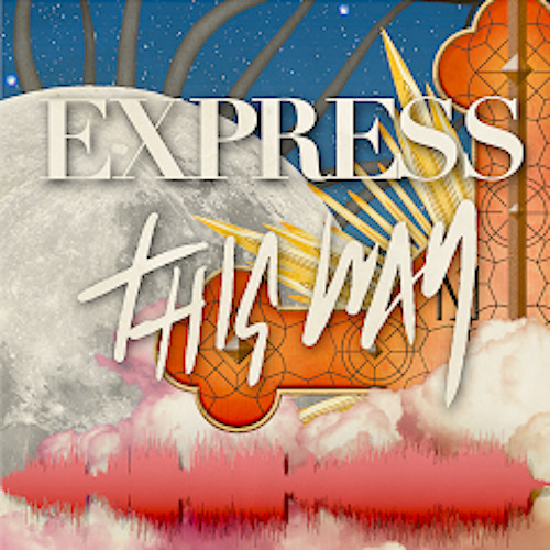 Express This Way (Second Teaser)