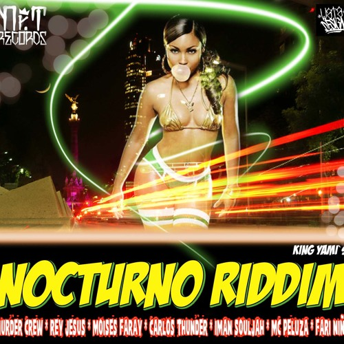 Nocturno Riddim Mix - Mr T Records