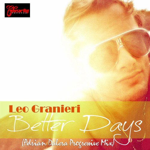 Leo Granieri- Better Days (Adrian Dalera Dub Pvt) Free Download