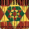 Israel Vibration   Herb Is The Healing