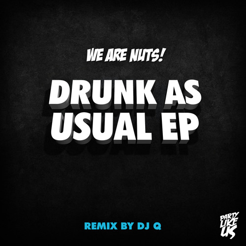 We Are Nuts! - Bombaclat (DJ Q Remix)