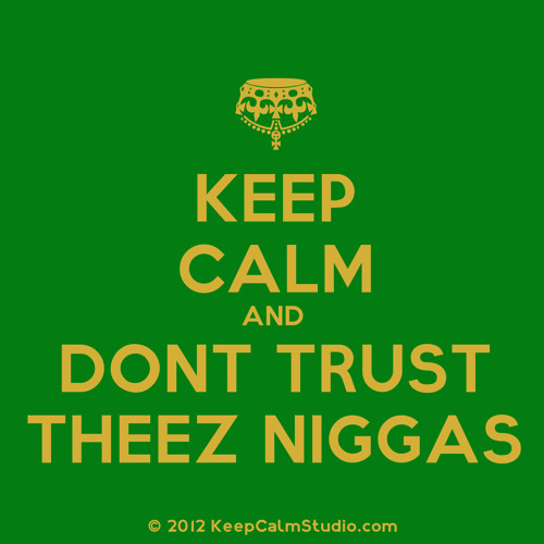 I Dont Trust Niggas Ft KoriTooBlessed And NevaLow