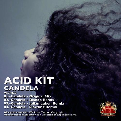 03 Clip - Acid Kit - Candela (Julian Luken Remix)