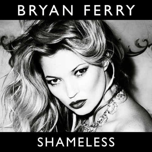Bryan Ferry - Shameless (Strutt's hanging his head mix) FREE DL