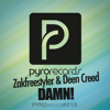 Zakfreestyler & Deen Creed - Damn! [Pyro Records]