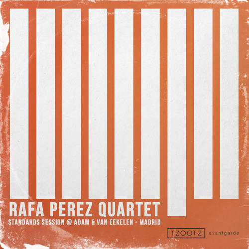 Rafa Perez Quartet - Standards Session @ Adam & Van Eekelen Madrid 2013