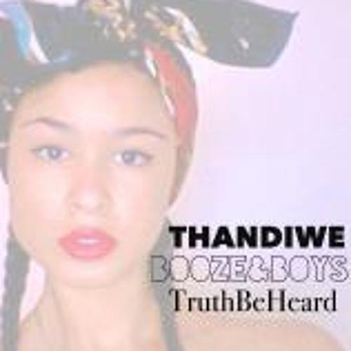 Thandiwe Phoenix - Booze & Boys (Prod. by TruthBeHeard)